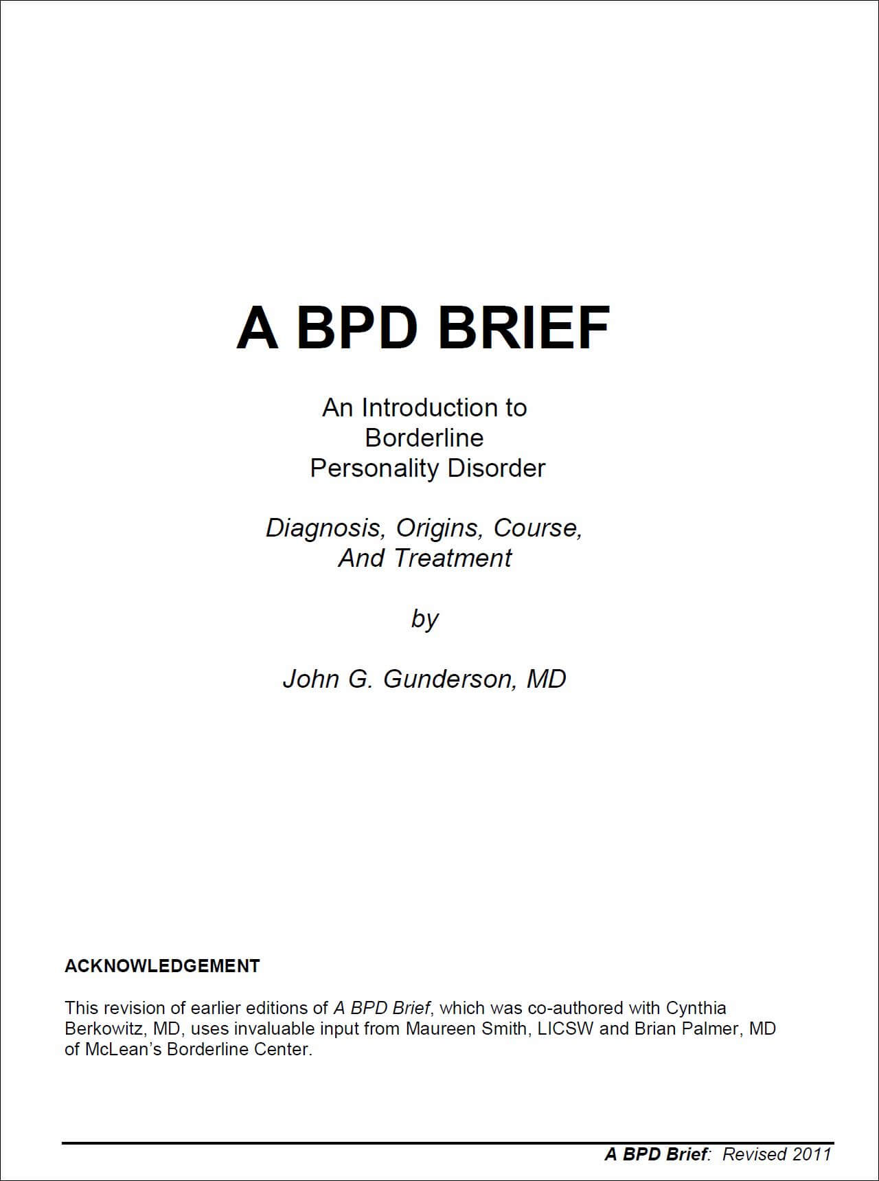 borderline personality disorder bpd essay According to john grohol, borderline personality disorder, or bpd, is a pervasive pattern of instability in interpersonal relationships, self-image and emotions (john m grohol, 2010) those that are inflicted have little control over their emotions, are likely to exhibit destructive behaviors, and tend to have low self-esteem.