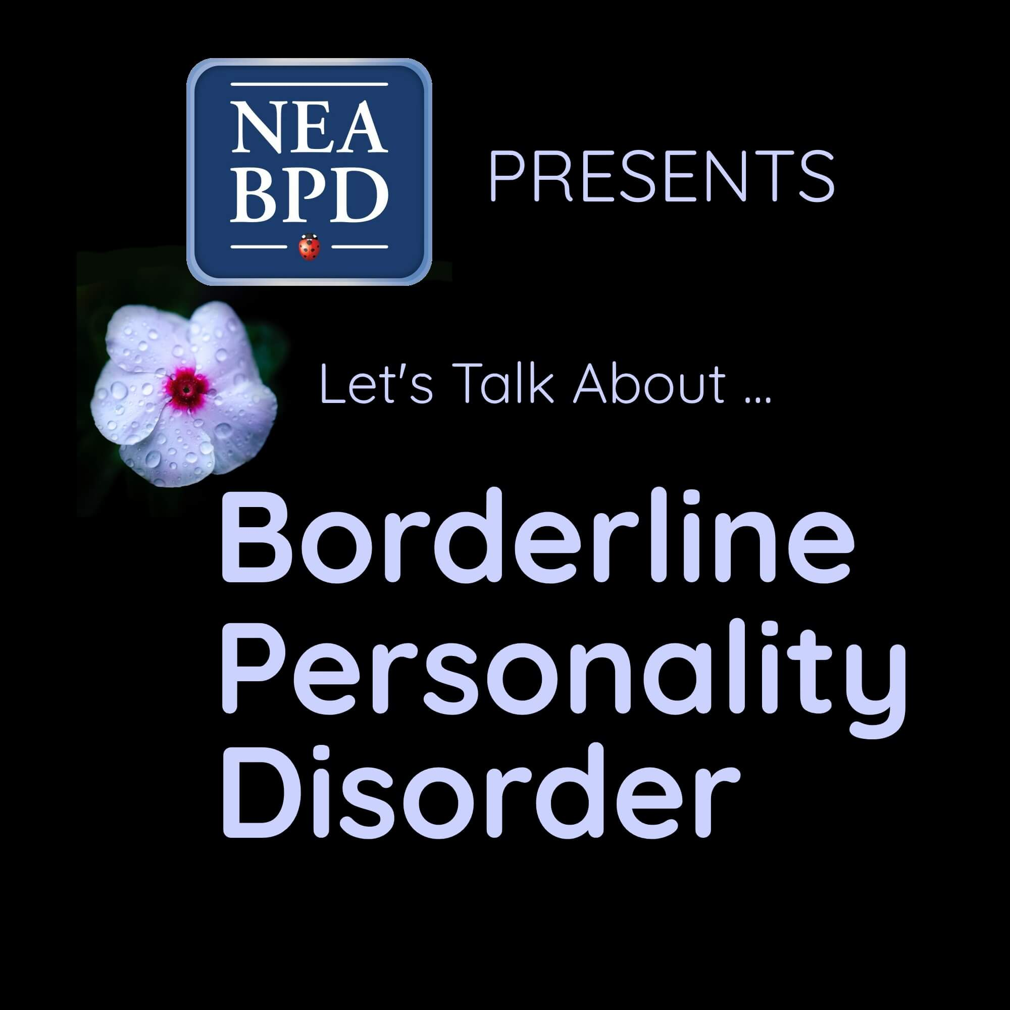 Let's Talk about Borderline Personality Disorder
